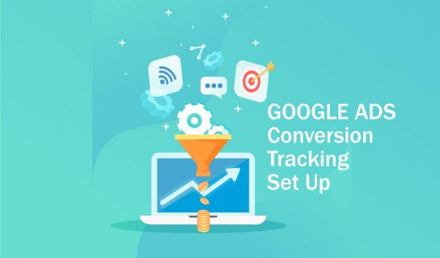 google ads conversion tracking set up