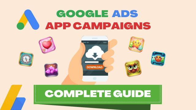 Google Ads App Campaigns